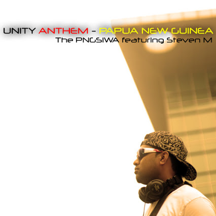 Unity Anthem – Steven M & the PNGSIWA [MusicVideo]